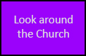 Look around church