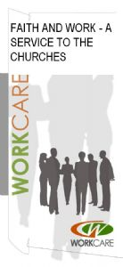 FAITH AND WORK - A SERVICE TO THE CHURCHES