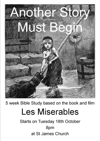 Les Mis Bible study starts on 18th Oct at 8pm