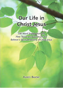 Our Life in Christ Jesus
