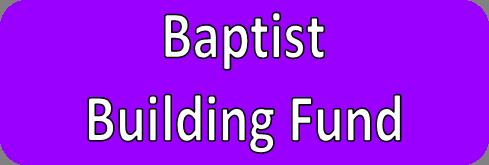 Baptist Building Fund link
