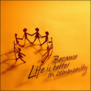 because life is better in community graphic