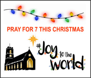 Pray for 7 this Christmas 2016