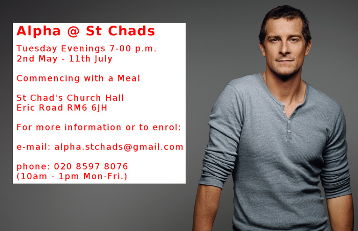 Alpha @ St Chads 2017 - Tuesdays 7pm - 2nd May to 11th July - call 020 8597 8076 for more details or to enrol