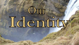 Series on our identity in Christ