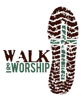 Walk and Worship