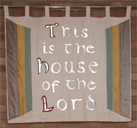 Banner This is the House of the Lord