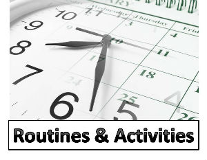 Routines and Activities