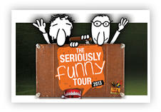 seriously funny tour