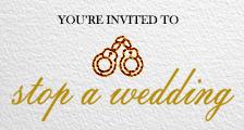 Stop a wedding