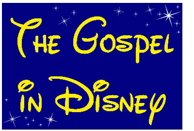 The Gospel in Disney