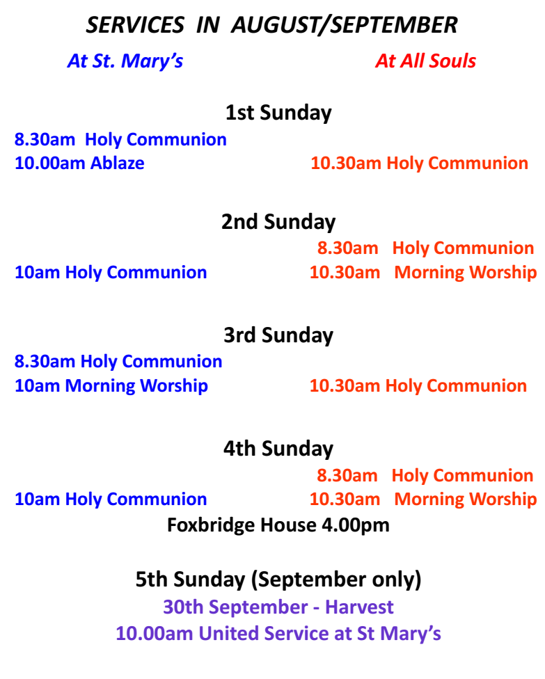 August and September services