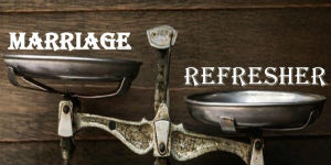 marriage refresher