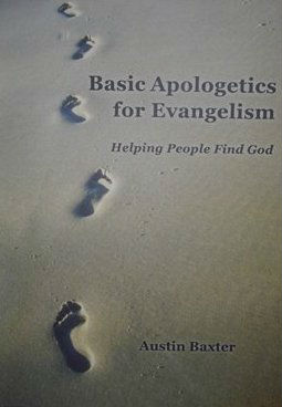 Basic Apologetics For Evangelism