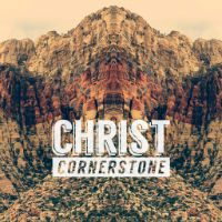 Christ our Cornerstone
