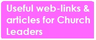 Useful Web-Links  Articles for Church Leaders
