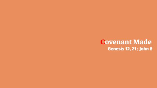 covenant made banner