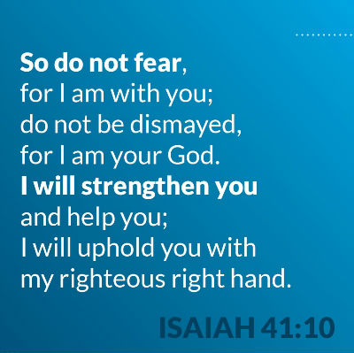 Do not fear, I am with you