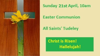 Easter SundayService  Communion 10am All Saints' Tudeley