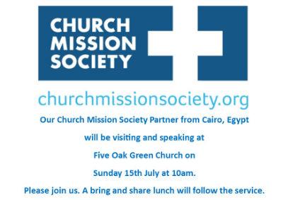 CMS Partner visit 29th July at 10am Five Oak Green Church