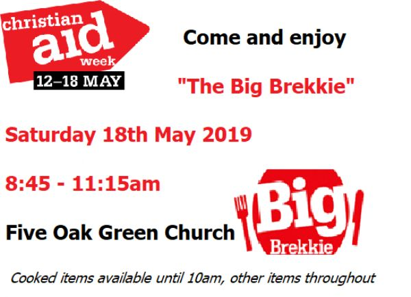 Big Brekkie Five Oak Green Church 18th May 8:45-11:15am
