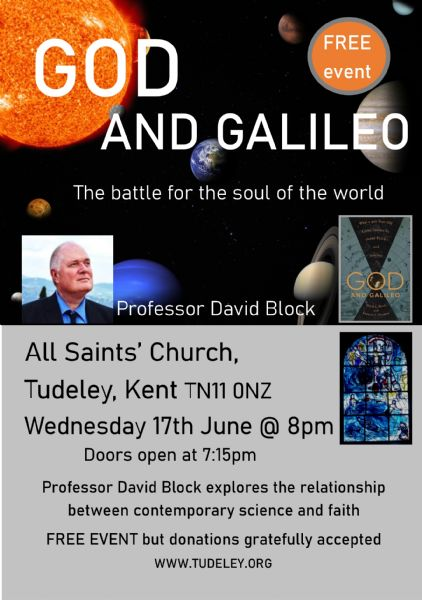 God & Galileo event 17th June at 8pm at All Saints' Tudeley