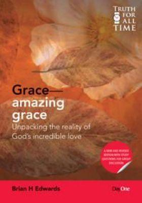 Brian Edwards' Amazing Grace