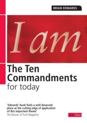 Brian Edwards on the 10 Commandments