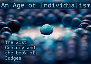 An Age of Individualism