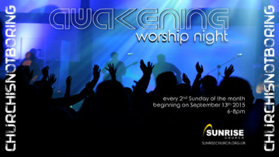 Sunrise worship night
