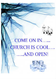 In this hot weather the church is cool - come on in