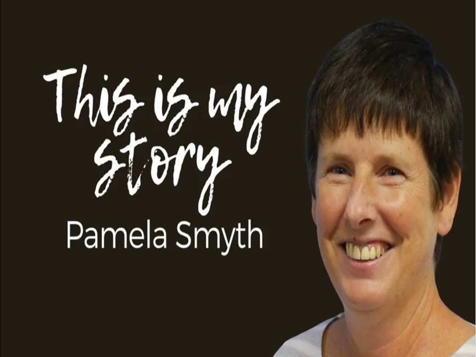 This is my story - Pamela Smyth