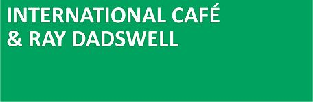 International Cafe and Ray Dadswell