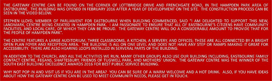 The Gateway Centre Text