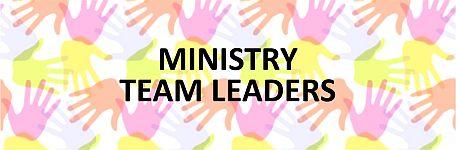 Ministry Team Leaders