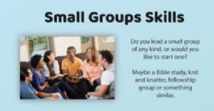 Small Groups Skills
