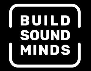 Build sound minds