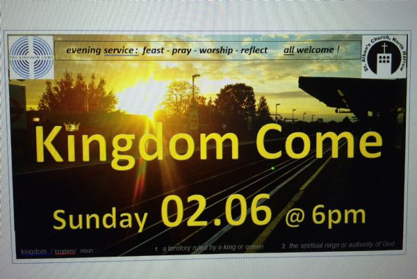 Kingdom Come: our 1st Youth Led Service