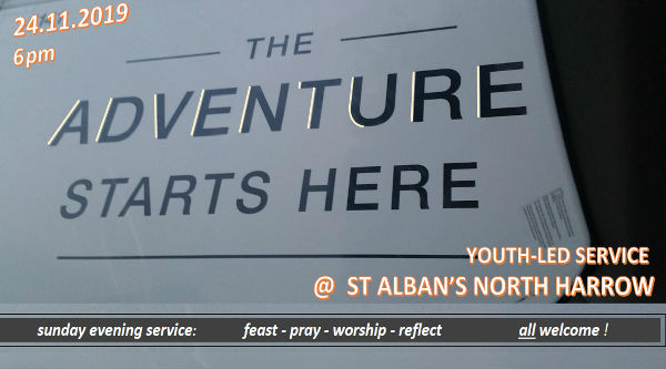 'advent-ure' : our last youth-led service in November