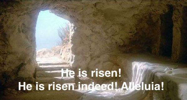 He is risen indeed - alleluai 1