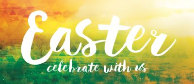 Easter - celebrate with us