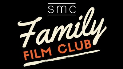 SMC Family Film Club