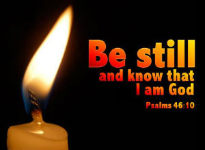 candle - be still and know ...