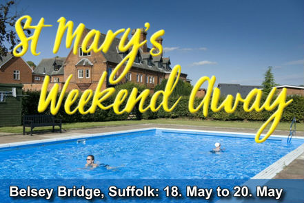 St Mary's Weekend Away