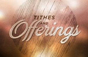 Offerings & Tithes