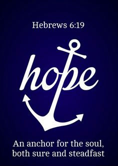 Our Hope in God is our only Anchor