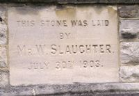 W Slaughter foundation stone
