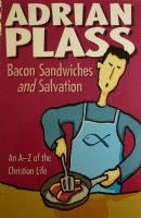 Bacon Sandwiches & Salvation