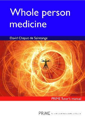 Whole person medicine tutors manual