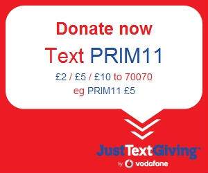 Donate now Text PRIM11 £2  £5 or £10 to 70070